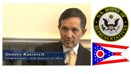 <h3>Dennis Kuchinich</h3>Dennis Kucinich is an American politician of the Democratic Party and was a candidate in both the 2004 and 2008 United States Presidential Elections. Currently, he represents the 10th District of Ohio in the US House of Representatives. His district includes most of western Cleveland, as well as such suburbs as Parma and Cuyahoga Heights. He is also the chairman of the Domestic Policy Subcommittee of the House Committee on Oversight and Government Reform.<br /><a href=http://kucinich.us>Kuchinich.us</a>, <a href=http://kucinich.house.gov>Congressman Page</a>